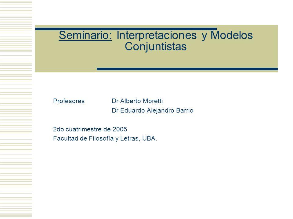 Seminario: Interpretaciones y Modelos Conjuntistas Presentaciones actuales de la semántica de Modelos (Modelos variables) Las fórmulas cerradas son parte de un lenguaje formal no interpretado La interpretación se realiza por medio de estructuras conjuntistas Modo de interpretación: estructura o modelo Cada modelo posee un dominio de interpretación (un conjunto no vacío) Cada modelo posee una asignación (que puede variar de modelo en modelo) y un dominio (que puede variar de modelo en modelo) Ejemplos de dominios: el conjunto de los números naturales, el de los perros de caballito, el de los alumnos del seminario, etc.