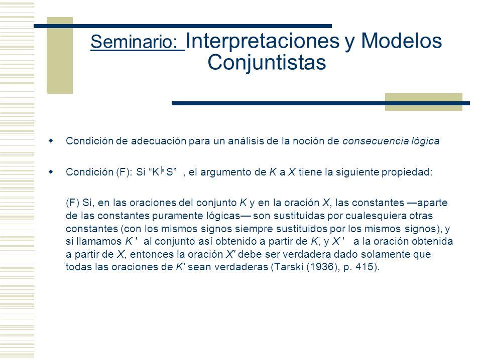 Seminario: Interpretaciones y Modelos Conjuntistas Alfred Tarski