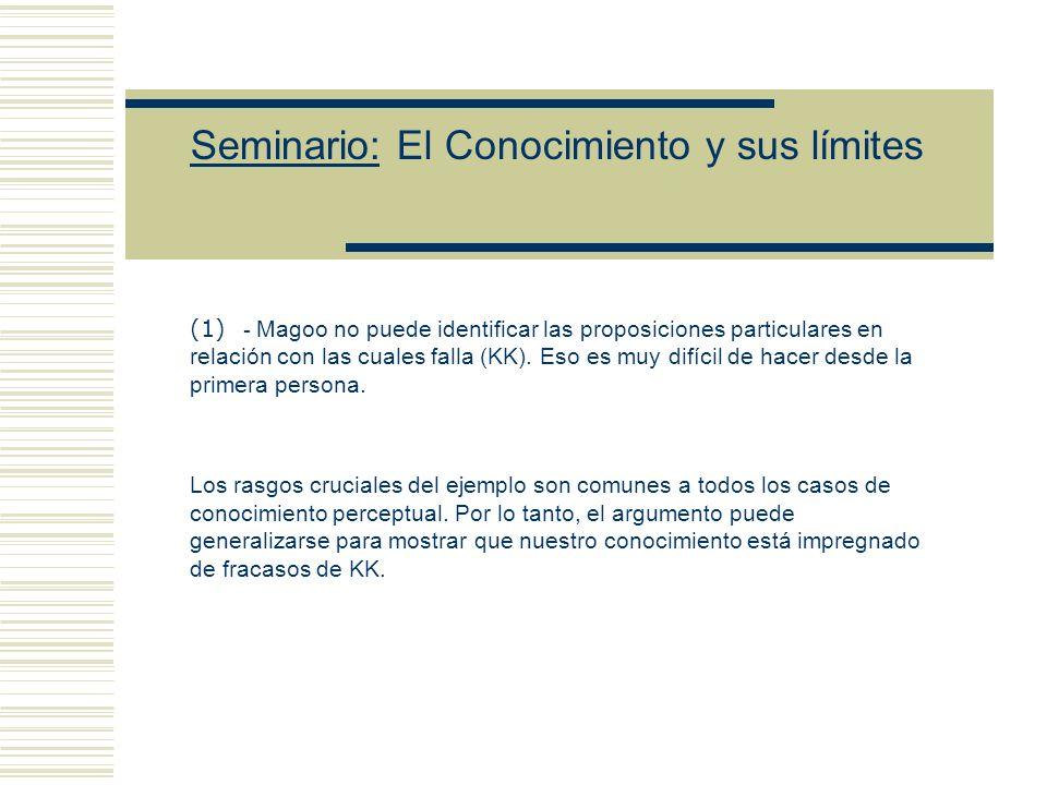 Seminario: El Conocimiento y sus límites de (2i) se sigue (3i) (3i) Mr.