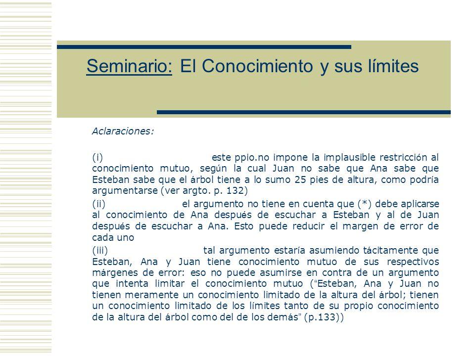 Seminario: El Conocimiento y sus límites V.