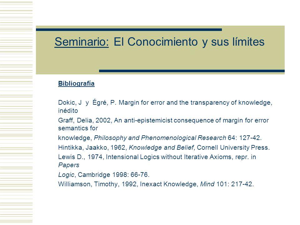 Seminario: El Conocimiento y sus límites El ppio.