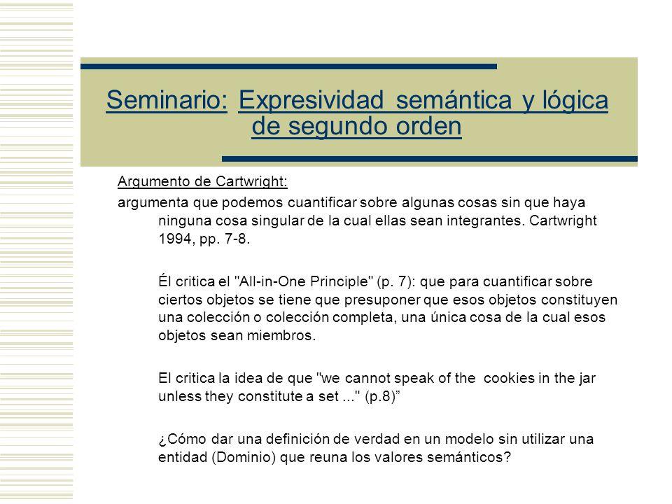 Seminario: Expresividad semántica y lógica de segundo orden La paradoja de Orayen: 1.- El lenguaje de la teoría de conjuntos trata acerca de todos los
