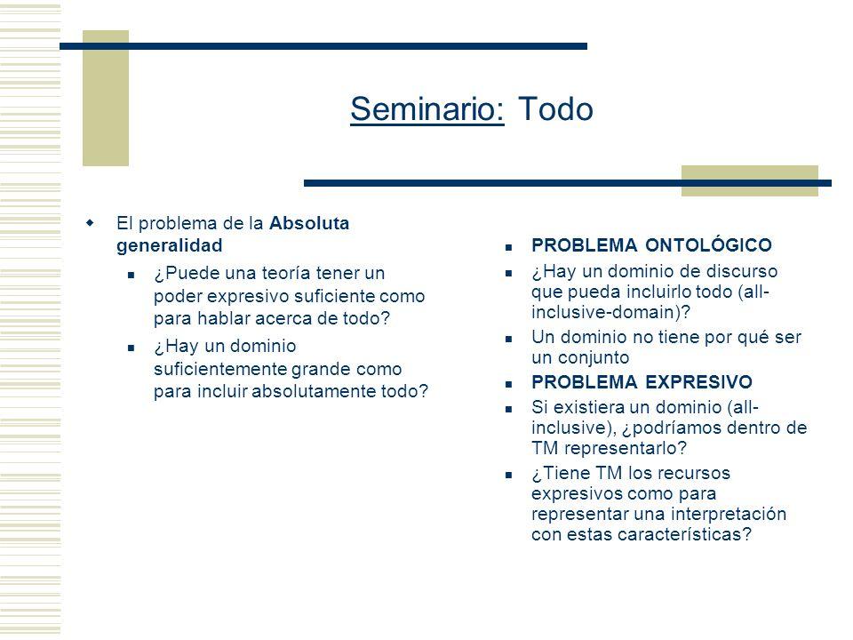 Seminario: Todo Prof. Eduardo Alejandro Barrio 1er cuatrimestre de 2006 Facultad de Filosofía y Letras, UBA.