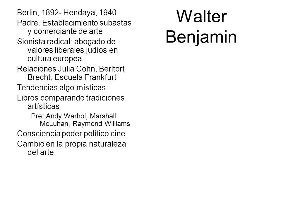Walter Benjamin Berlin, 1892- Hendaya, 1940 Padre. Establecimiento subastas y comerciante de arte Sionista radical: abogado de valores liberales judío