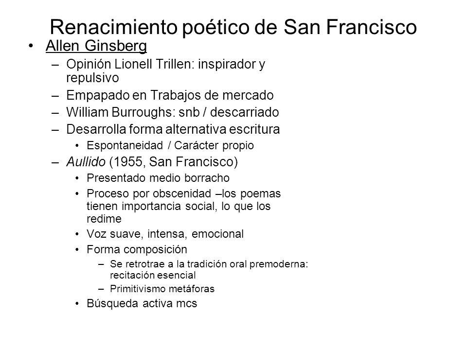 Renacimiento poético de San Francisco Allen Ginsberg –Opinión Lionell Trillen: inspirador y repulsivo –Empapado en Trabajos de mercado –William Burrou
