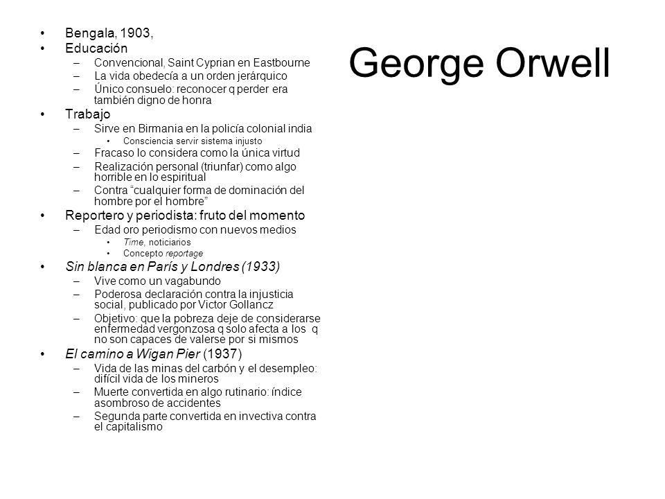 George Orwell Bengala, 1903, Educación –Convencional, Saint Cyprian en Eastbourne –La vida obedecía a un orden jerárquico –Único consuelo: reconocer q
