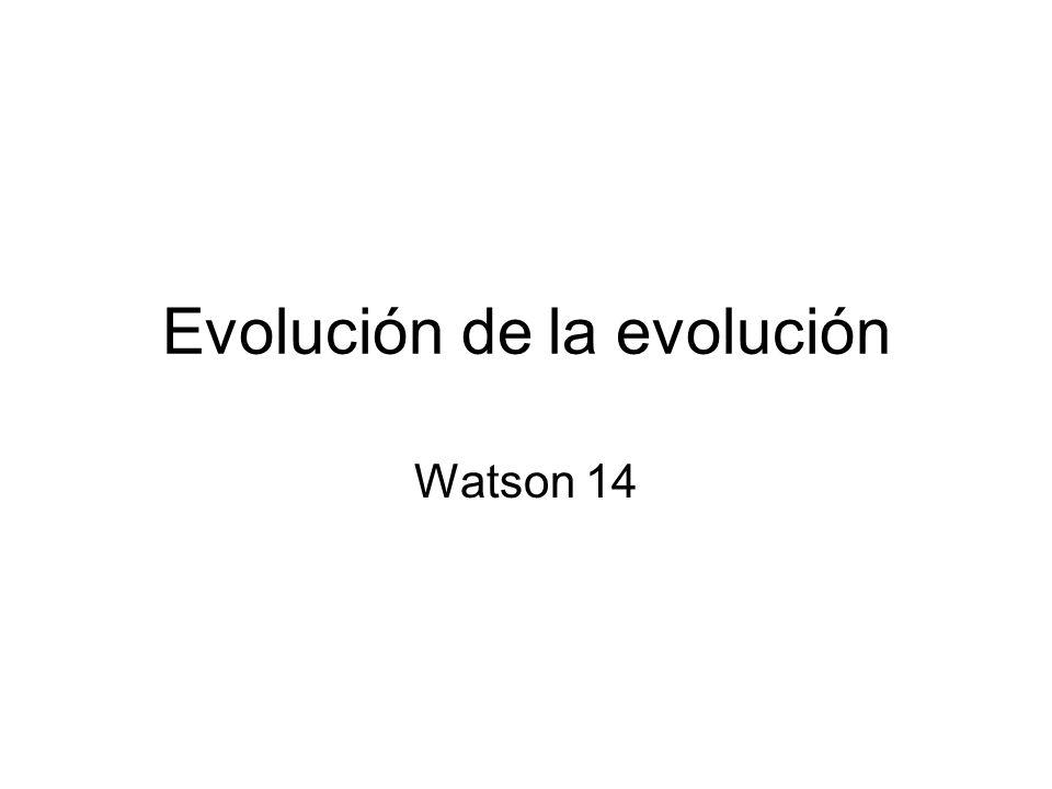 Evolución de la evolución Watson 14