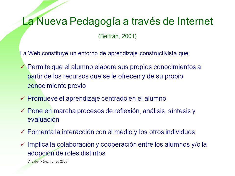 © Isabel Pérez Torres 2005 Metodología de las Nuevas Tecnologías: ROLES a.