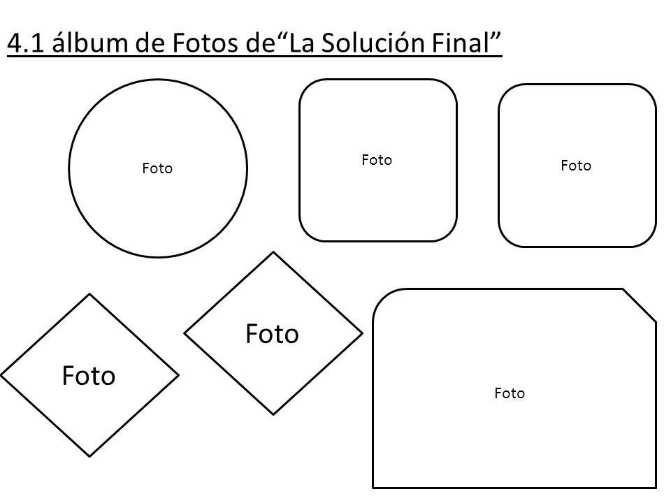 4.1 álbum de Fotos deLa Solución Final Foto