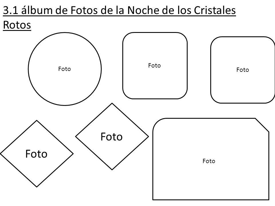 3.1 álbum de Fotos de la Noche de los Cristales Rotos Foto