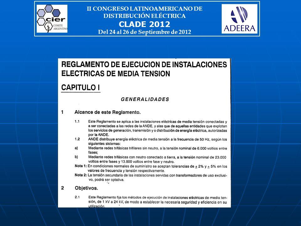 II CONGRESO LATINOAMERICANO DE DISTRIBUCIÓN ELÉCTRICA CLADE 2012 Del 24 al 26 de Septiembre de 2012