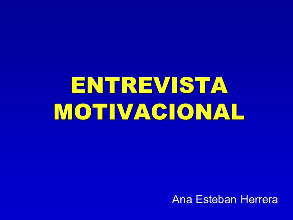 ENTREVISTA MOTIVACIONAL Ana Esteban Herrera