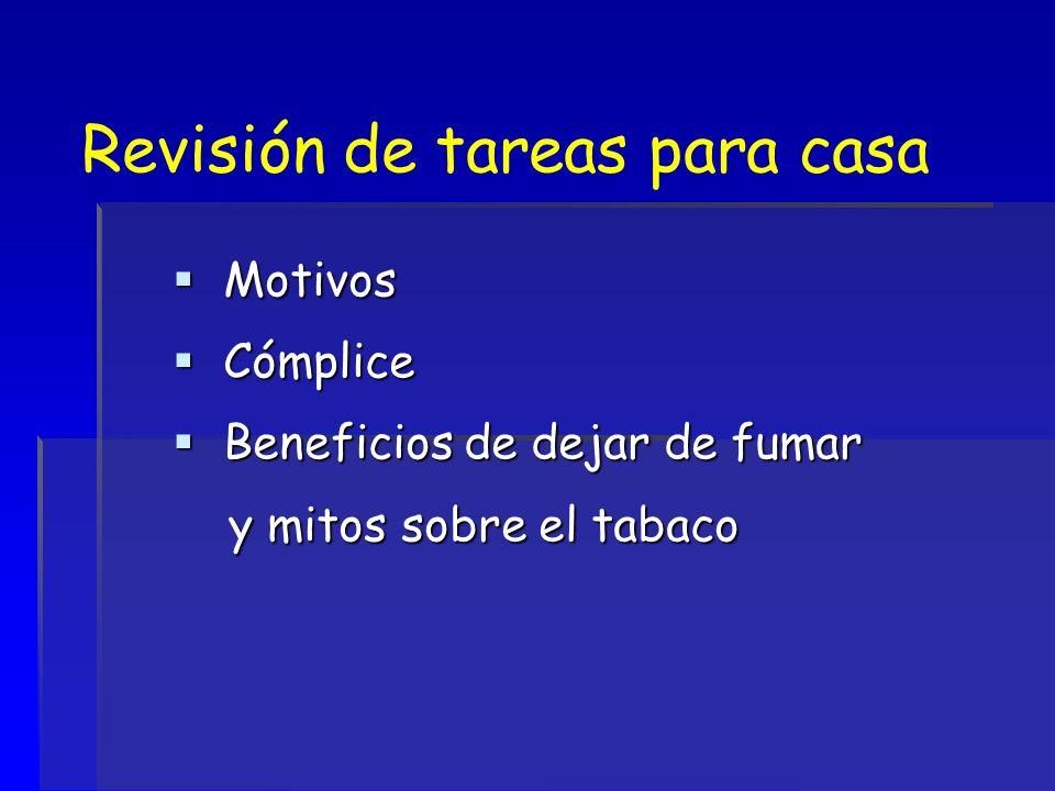 Revisión de tareas para casa Motivos Motivos Cómplice Cómplice Beneficios de dejar de fumar Beneficios de dejar de fumar y mitos sobre el tabaco y mit