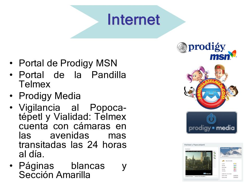 Portal de Prodigy MSN Portal de la Pandilla Telmex Prodigy Media Vigilancia al Popoca- tépetl y Vialidad: Telmex cuenta con cámaras en las avenidas ma