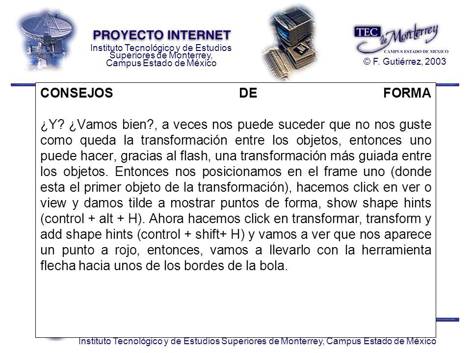 Departamento de Comunicación. 2003 Instituto Tecnológico y de Estudios Superiores de Monterrey, Campus Estado de México Instituto Tecnológico y de Est