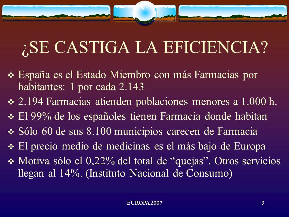 EUROPA 20073 ¿SE CASTIGA LA EFICIENCIA.