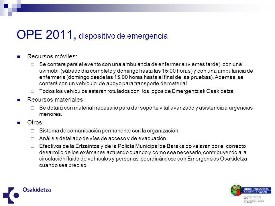 OPE 2011, dispositivo de emergencia Recursos móviles: Se contara para el evento con una ambulancia de enfermeria (viernes tarde), con una uvimobil (sá