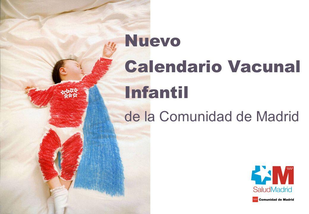 Nuevo Calendario Vacunal Infantil de la Comunidad de Madrid VACUNA CONTRA NEUMOCOCO: CARACTERÍSTICAS En Madrid se aplica una vacuna para mayores de 60 años.