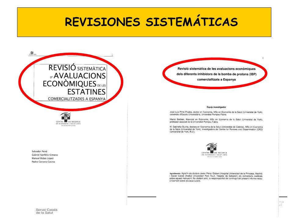 Generalitat de Catalunya Departament de Salut REVISIONES SISTEMÁTICAS