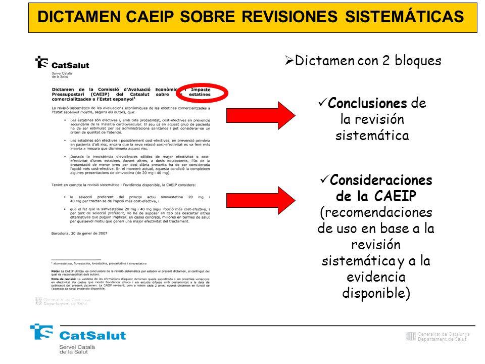 Generalitat de Catalunya Departament de Salut Dictamen con 2 bloques DICTAMEN CAEIP SOBRE REVISIONES SISTEMÁTICAS Conclusiones de la revisión sistemát