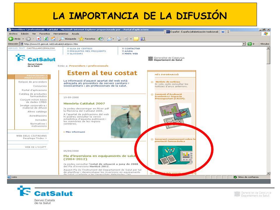 Generalitat de Catalunya Departament de Salut LA IMPORTANCIA DE LA DIFUSIÓN