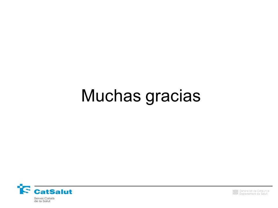 Generalitat de Catalunya Departament de Salut Muchas gracias