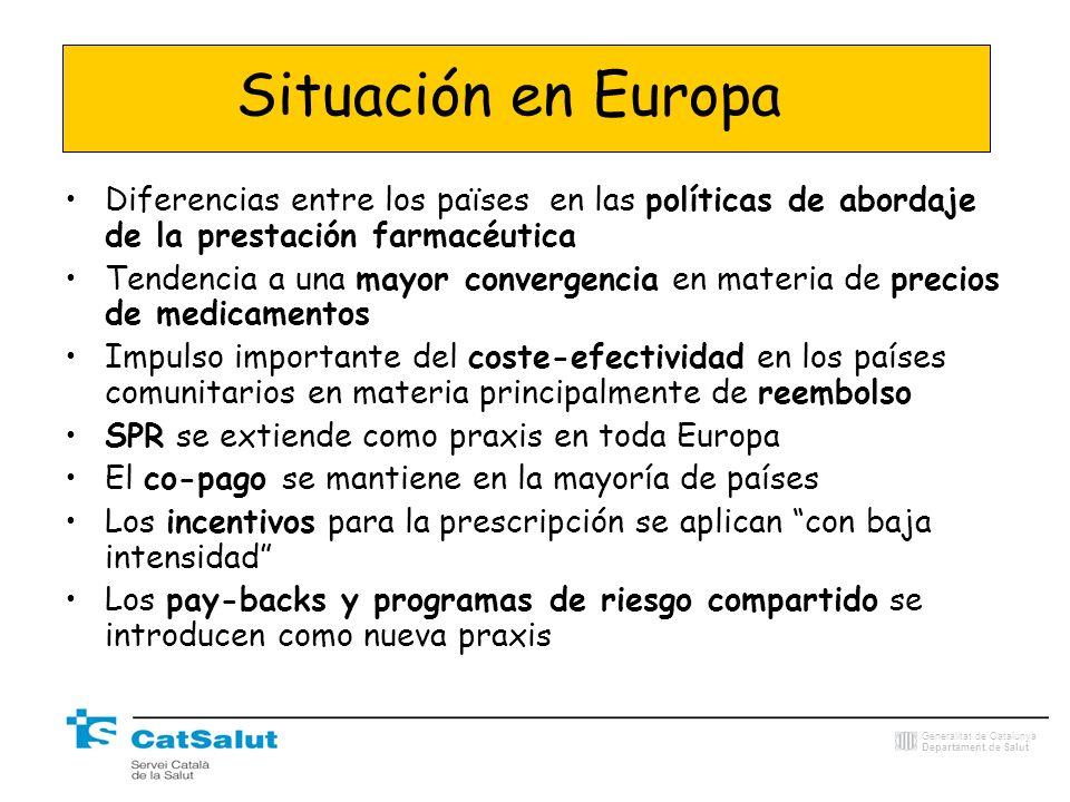 Generalitat de Catalunya Departament de Salut Situación en Europa Diferencias entre los païses en las políticas de abordaje de la prestación farmacéut