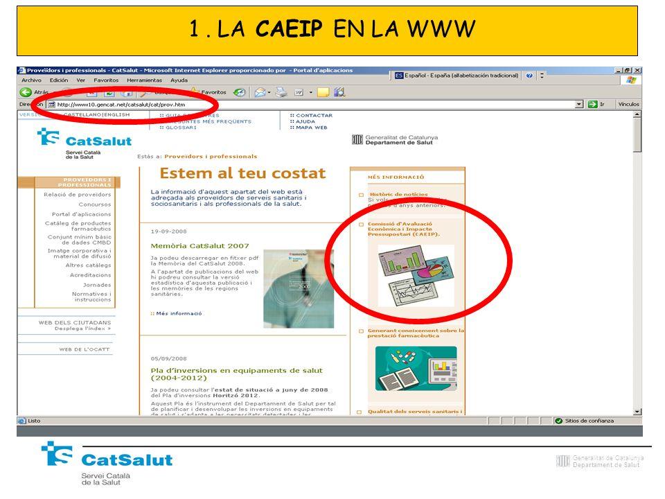 Generalitat de Catalunya Departament de Salut 1. LA CAEIP EN LA WWW
