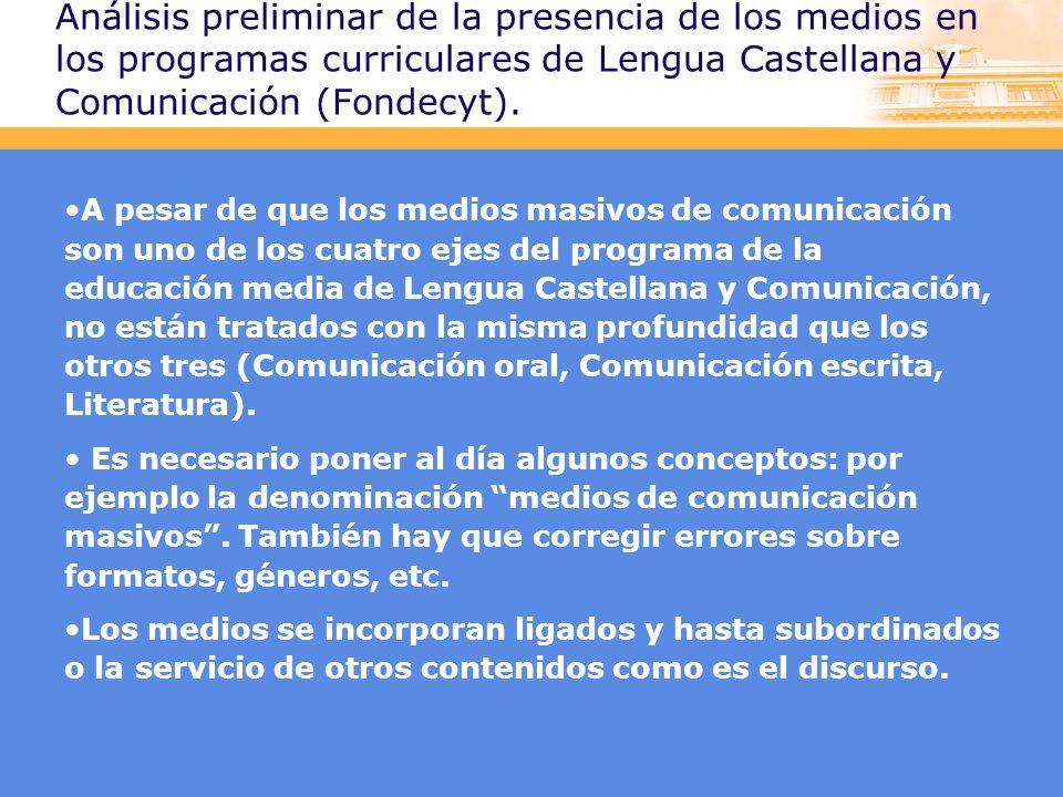 Análisis preliminar de la presencia de los medios en los programas curriculares de Lengua Castellana y Comunicación (Fondecyt).