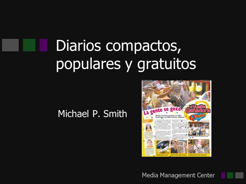 Media Management Center Diarios compactos, populares y gratuitos Michael P. Smith