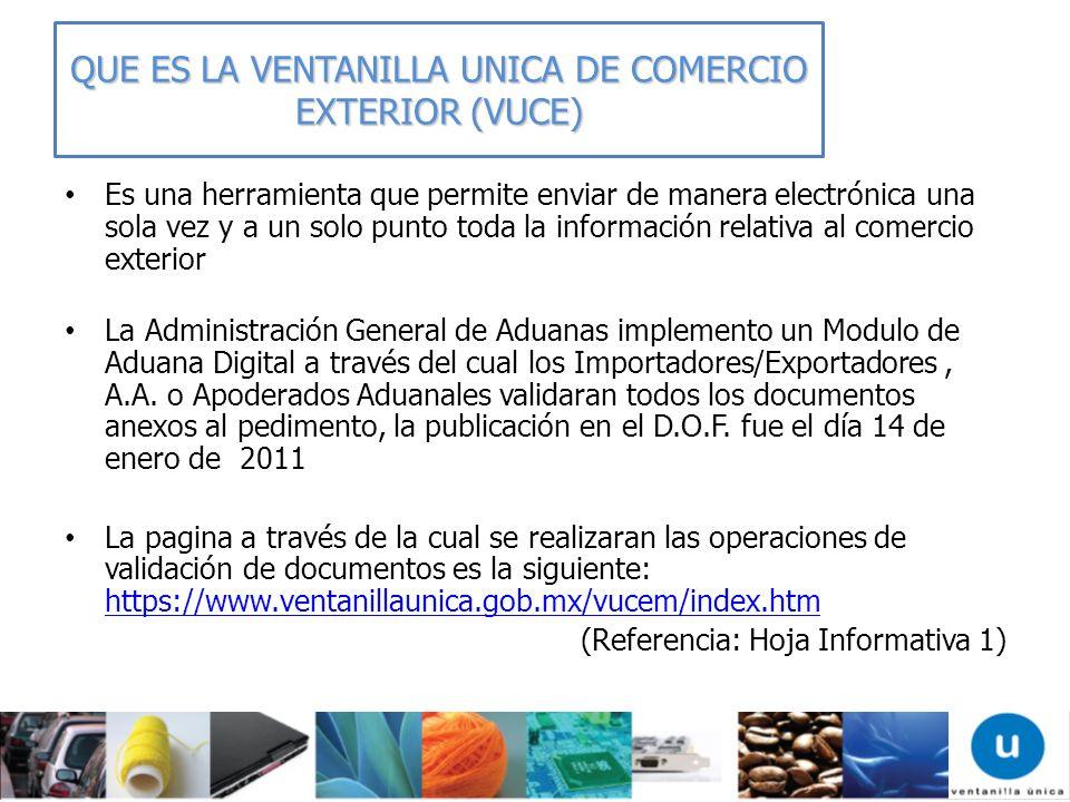 SERVICIO WEB SERVICIO WEB Se captura en algún medio o programa (pedimentos, anexo 24, factura electrónica, etc.) la información del comprobante de valor electrónico de las mercancías.