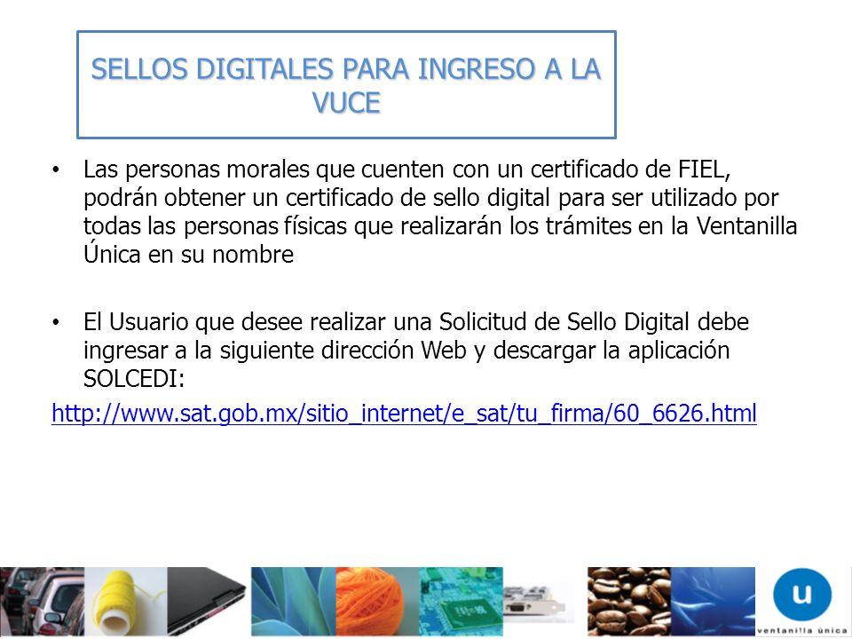 Las personas morales que cuenten con un certificado de FIEL, podrán obtener un certificado de sello digital para ser utilizado por todas las personas