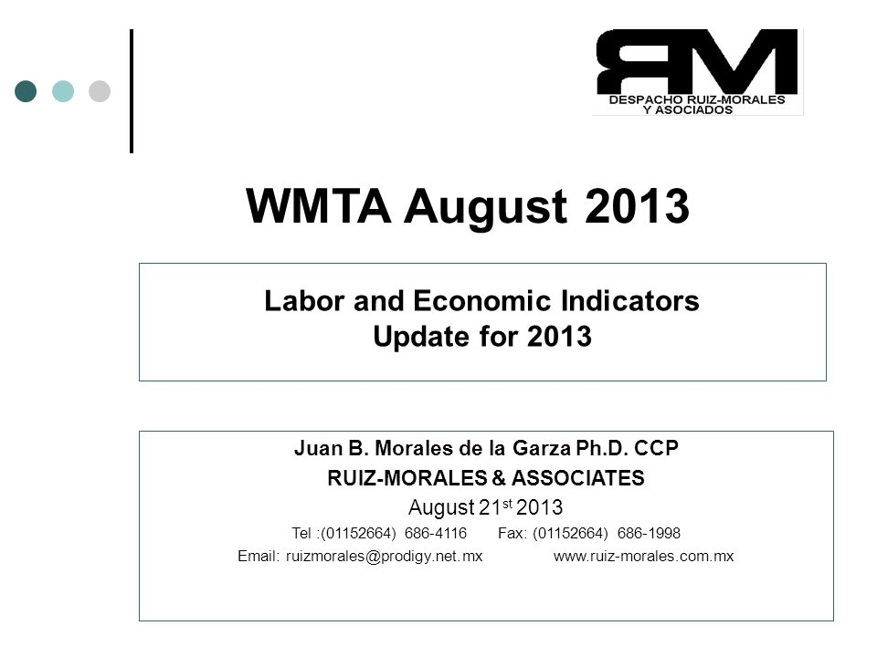 Copyright(c)2013 Juan B. Morales Ph.D. CCP 1 WMTA August 2013 Juan B.