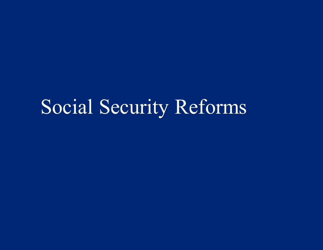 Social Security Reforms
