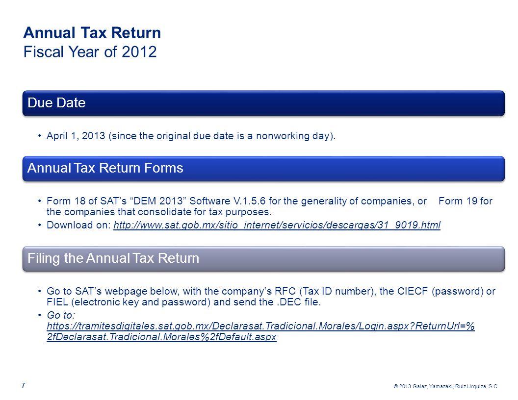 © 2013 Galaz, Yamazaki, Ruiz Urquiza, S.C. 8 Annual Tax Return Fiscal Year of 2012