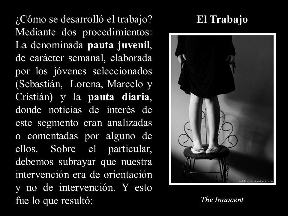 The Innocent El Trabajo ¿Cómo se desarrolló el trabajo.