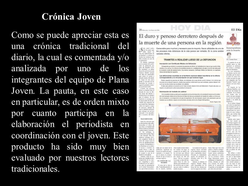 Como se puede apreciar esta es una crónica tradicional del diario, la cual es comentada y/o analizada por uno de los integrantes del equipo de Plana Joven.