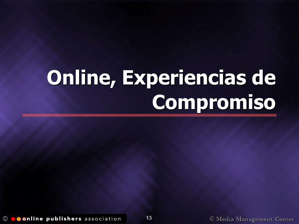 © 13 Online, Experiencias de Compromiso