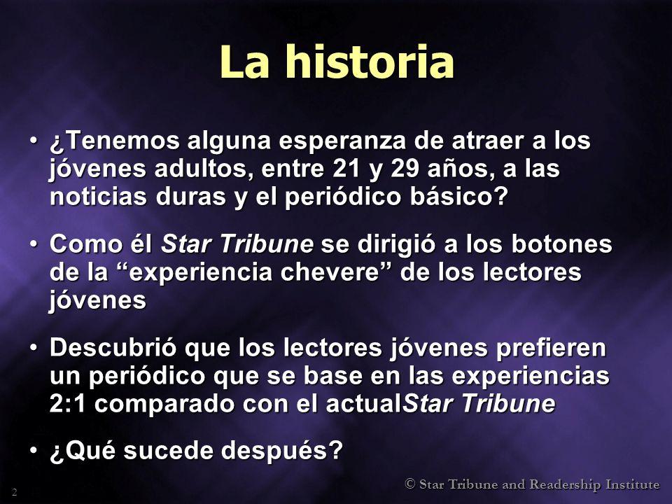 © Star Tribune and Readership Institute 23 Ocho lecciones, cont.