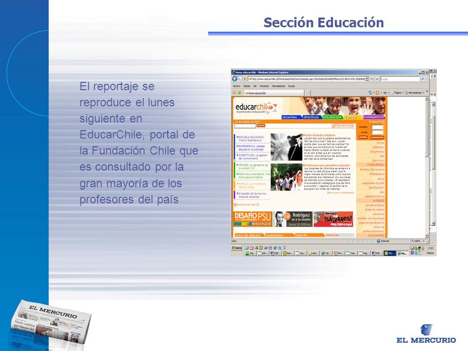 El reportaje se reproduce el lunes siguiente en EducarChile, portal de la Fundación Chile que es consultado por la gran mayoría de los profesores del