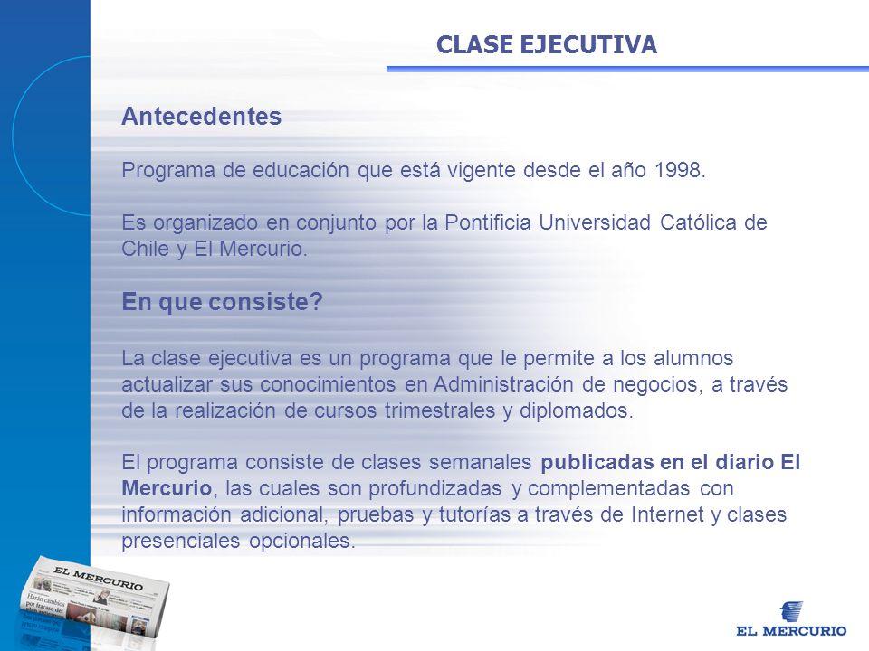 Antecedentes Programa de educación que está vigente desde el año 1998. Es organizado en conjunto por la Pontificia Universidad Católica de Chile y El