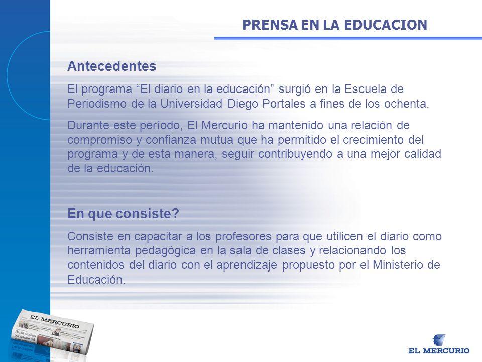 Antecedentes El programa El diario en la educación surgió en la Escuela de Periodismo de la Universidad Diego Portales a fines de los ochenta. Durante