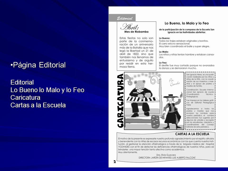 Página Editorial Editorial Lo Bueno lo Malo y lo Feo Caricatura Cartas a la EscuelaPágina Editorial Editorial Lo Bueno lo Malo y lo Feo Caricatura Cartas a la Escuela