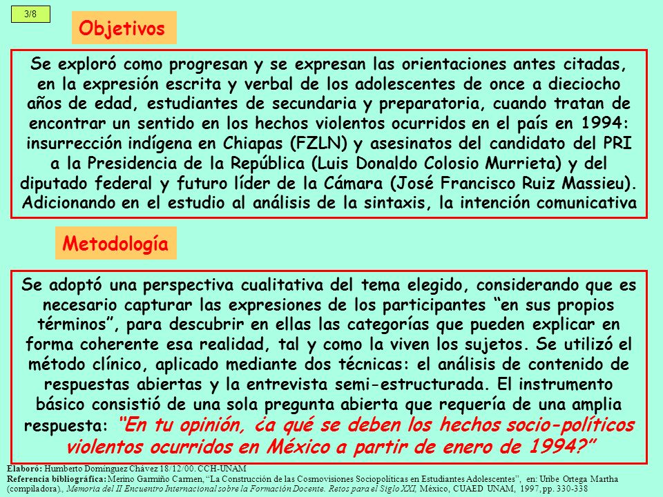 3/8 Objetivos Elaboró: Humberto Domínguez Chávez 18/12/00. CCH-UNAM Referencia bibliográfica: Merino Garmiño Carmen, La Construcción de las Cosmovisio