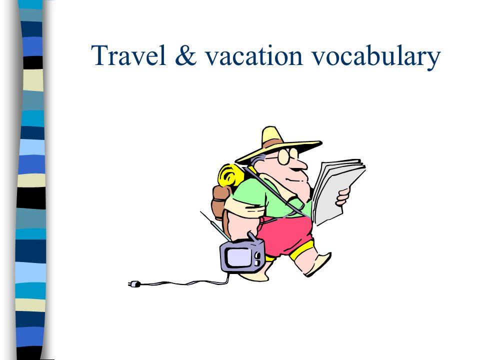 Travel & vacation vocabulary