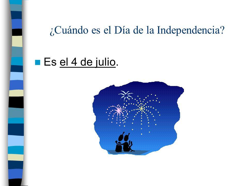 ¿Cuándo es el Día de la Independencia? Es el 4 de julio.