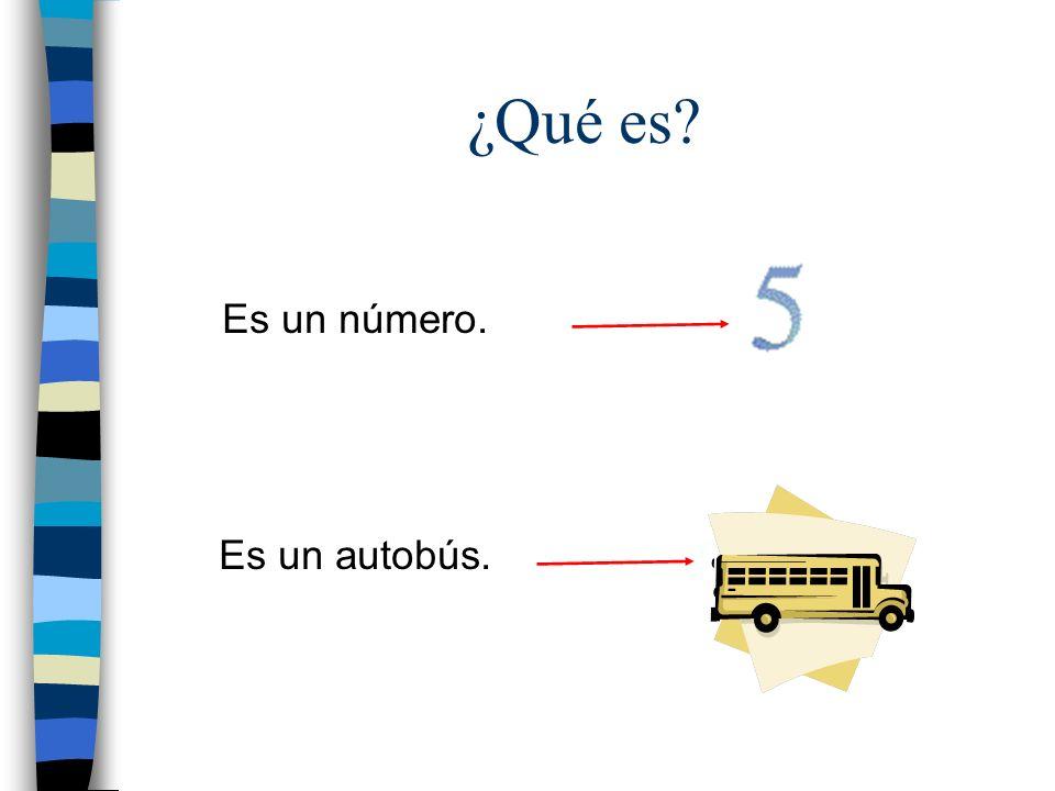 ¿Qué es Es un número. Es un autobús.