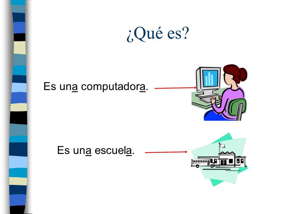 ¿Qué es Es una computadora. Es una escuela.