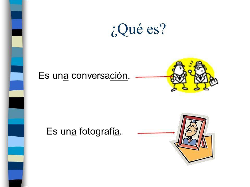 ¿Qué es Es una conversación. Es una fotografía.