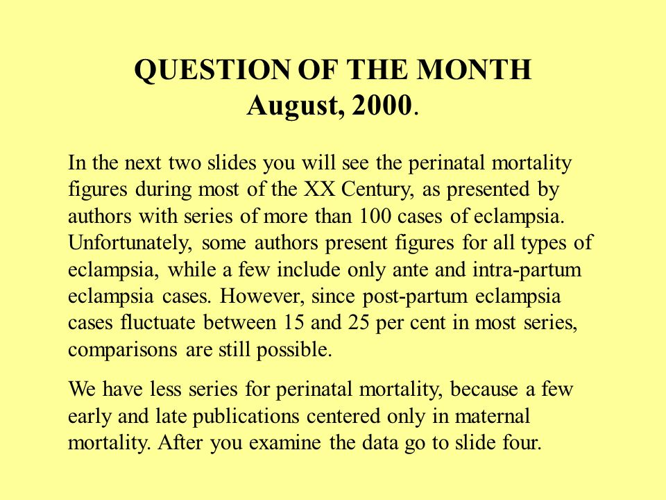 QUESTION OF THE MONTH August, 2000.